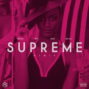 Supreme-Remix-Ft.-BIG-K.R.I.T.-MA-E-FABOLOUS